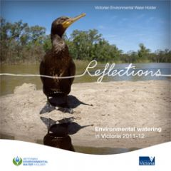 Cover of Reflections - environmental watering in Victoria 2011-12